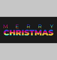 merry christmas greeting poster with colorful vector image vector image