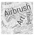 Why Airbrush Art Fits For Everyone Word Cloud vector image vector image