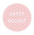 Happy August background4 vector image vector image