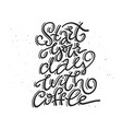 fun coffee lettering vector image