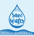 world water day letter with color blue vector image vector image