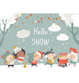 cartoon happy children enjoying winter hello snow vector image