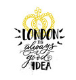 hand drawn lettering welcome to london for card vector image