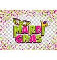 mardi gras colofred confetti background vector image vector image