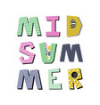 midsummer creative lettering vector image vector image