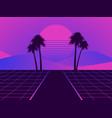 retro futuristic landscape with palm trees neon vector image vector image