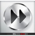 Circle Metal Fast forward Button Applicated for vector image vector image