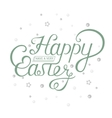 Lettering for Greeting Cards Happy Easter vector image vector image