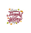 Hand drawn happy thanksgiving typography poster