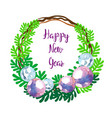 happy new year greeting wreath vector image vector image
