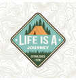 life is a journey summer camp badge for vector image vector image