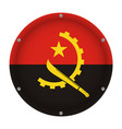 round metallic flag of angola with screws vector image vector image