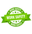 work safety ribbon work safety round green sign vector image vector image