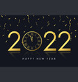 2022 new year card with gold clock and confetti vector image vector image