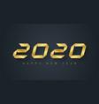 happy new year 2020 - elegnat greeting card vector image vector image