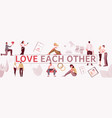 love each other composition vector image vector image