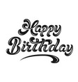 hand drawn lettering - happy birthday with shadow vector image