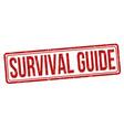 survival guide grunge rubber stamp vector image