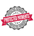 protected payments stamp sign seal vector image vector image