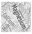 Did You Know Calcium Needs Magnesium To Be vector image vector image