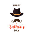 father day happy fathers day dad with hat vector image