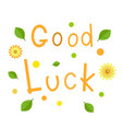 greeting card good luck vector image
