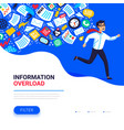 information overload concept young man running vector image vector image
