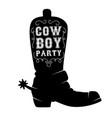 wild west party cowboy boot with lettering design vector image vector image
