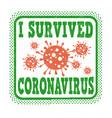 i survived coronavirus grunge rubber stamp vector image
