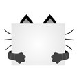 muzzle cats hid for a piece of paper empty space vector image