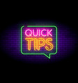 quick tips with neon effects vector image vector image