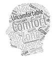 Become Comfortable with the Uncomfortable text vector image vector image