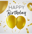 happy birthday gold balloon party card template vector image