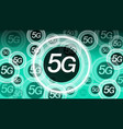 high speed 5g mobile internet network background vector image vector image
