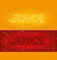 juice text on red and yellow background with fresh vector image vector image