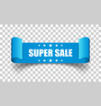 super sale ribbon icon discount sticker label on vector image