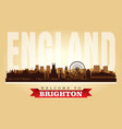 brighton united kingdom city skyline silhouette vector image vector image
