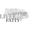 is lecithin good for fatty liver text background vector image vector image