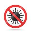 covid-19 ban sign stop novel coronavirus outbreak vector image vector image