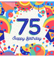 75 seventy five year birthday party greeting card vector image