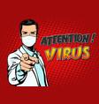 pop art poster coronavirus attention virus warning vector image