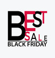 black friday typographic banner with text best vector image