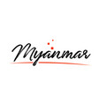 myanmar country typography word text for logo vector image vector image