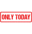only today red seal rough letters isolated on vector image vector image