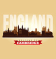 cambridge united kingdom city skyline silhouette vector image vector image