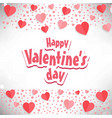 happy valentines day card with hearts frame vector image