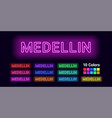 neon name of medellin city vector image vector image