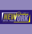 new york typography design vector image vector image