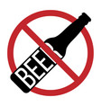 prohibited no stop sign no alcohol vector image