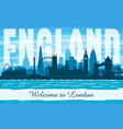 london united kingdom city skyline silhouette vector image